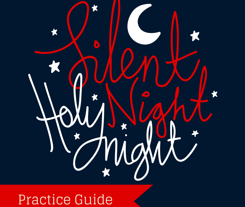 Silent Night Practice Guide