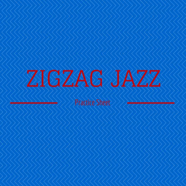 Practice Page: Zigzag Jazz